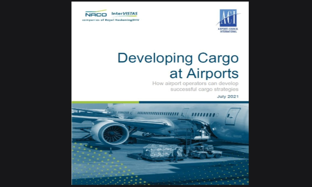 ACI World launches new guidance on 'developing cargo at airports'