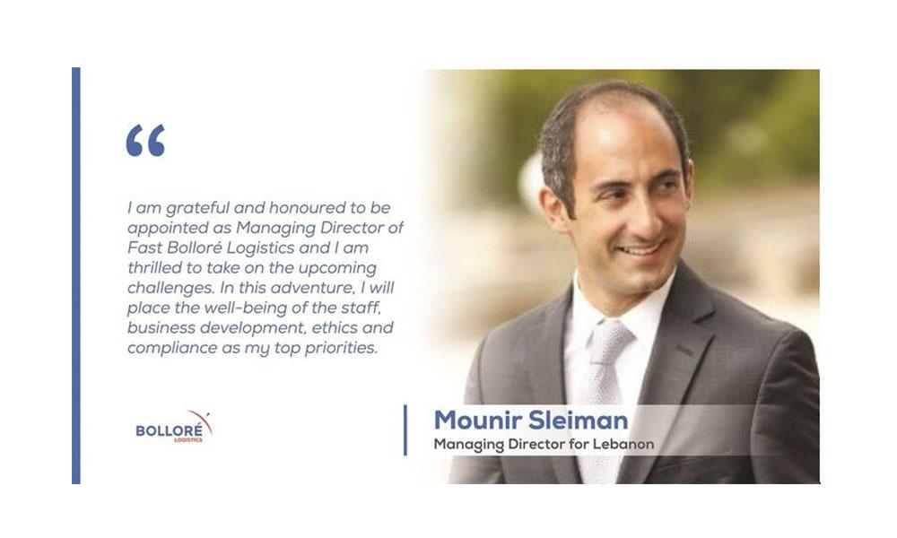Bolloré Logistics appoints Mounir Sleiman as MD for Lebanon