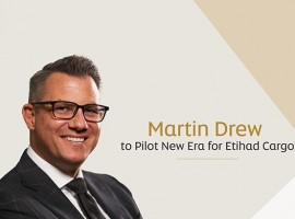 Etihad Aviation Group has promoted Martin Drew to the role of managing director - Cargo and Logistics. Drew will assume the position on November 1.