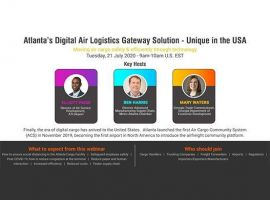 In a webinar themed 'Atlanta's Digital Air Logistics Gateway Solution - Unique in the USA', air cargo experts feel technology will play a key role in