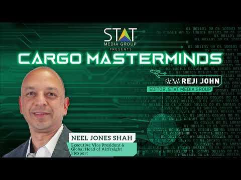 Neel Jones Shah, Executive Vice President & Global Head of Airfreight, Flexport talks to Cargo Masterminds