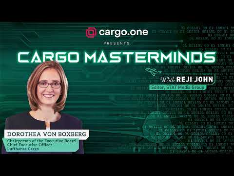 Dorothea Von Boxberg, Chairperson of the Executive Board and Chief Executive Officer, Lufthansa Cargo talks to Cargo Masterminds