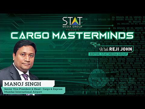Manoj Singh of Mumbai International Airport Cargo talks to Cargo Masterminds in latest episode