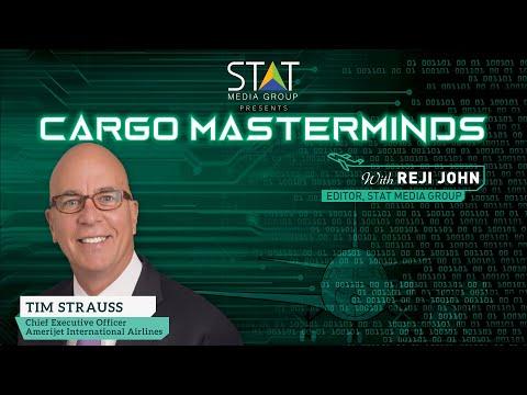 Tim Strauss, CEO of Amerijet International Airlines talks to Cargo Masterminds